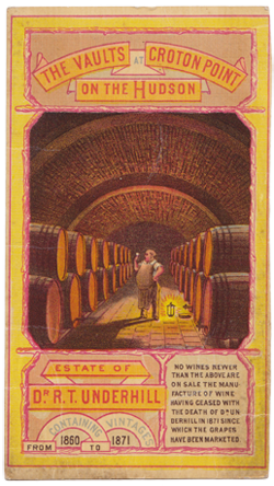 Another trade card for the Underhill vineyards, showing the wine vaults which still exist—though much neglected—on Croton Point.